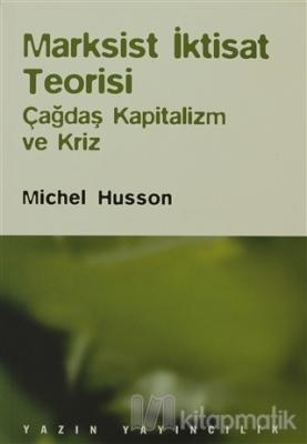 Marksist İktisat Teorisi Michel Husson
