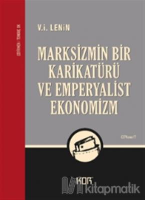 Marksizmin Bir Karikatürü ve Emperyalist Ekonomizm V. İ. Lenin