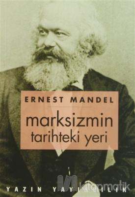 Marksizmin Tarihteki Yeri Ernest Mandel