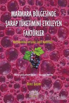 Marmara Bölgesinde Şarap Tüketimini Etkileyen Faktörler