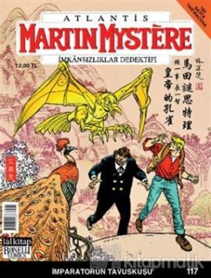Martin Mystere İmkansızlar Dedektifi Sayı: 117 İmparatorun Tavuskuşu