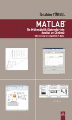 Matlab İle Mühendislik Sistemlerinin Analizi ve Çözümü