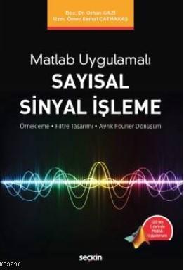 Matlab Uygulamalı Sayısal Sinyal İşleme