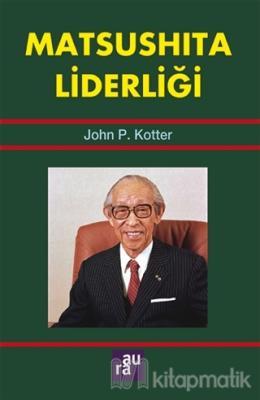 Matsushita Liderliği John P. Kotter