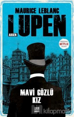 Mavi Gözlü Kız - Arsen Lupen Maurice Leblanc