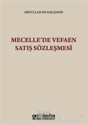 Mecelle'de Vefaen Satış Sözleşmesi