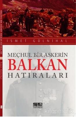 Meçhul Bir Askerin Balkan Hatıraları