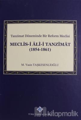 Meclis-i Ali-i Tanzimat (1854 - 1861) (Ciltli)