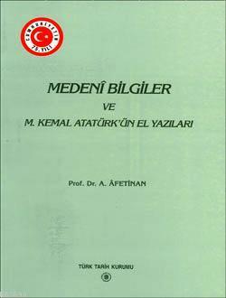 Medenî Bilgiler ve M. Kemal Atatürk'ün El Yazıları