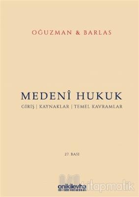 Medeni Hukuk (Ciltli) M. Kemal Oğuzman