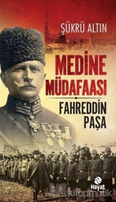 Medine Müdafaası Fahreddin Paşa