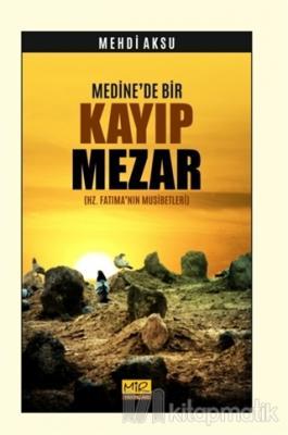 Medine'de Bir Kayıp Mezar