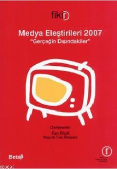 Medya Eleştirileri 2007