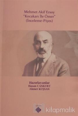 Mehmet Akif Ersoy - Kocakarı ile Ömer