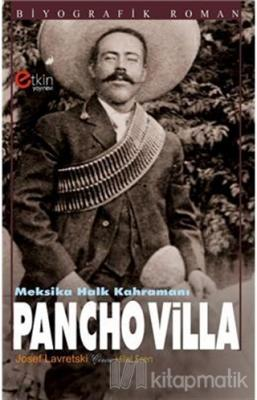 Meksika Halk Kahramanı - Pancho Villa