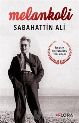 Melankoli - Sabahattin Ali