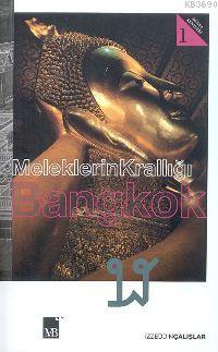 Meleklerin Krallığı Bangkok İzzeddin Çalışlar