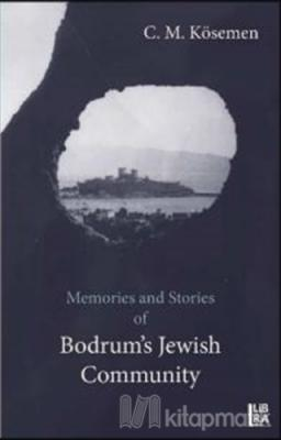 Memories and Stories of Bodrum's Jewish Community