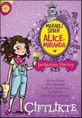 Meraklı Şeker Alice Miranda Çiftlikte