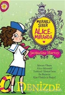 Meraklı Şeker Alice Miranda Denizde