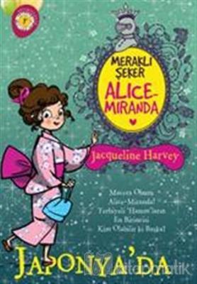 Meraklı Şeker Alice Miranda Japonya'da