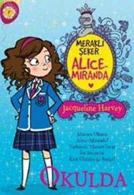 Meraklı Şeker Alice Miranda - Okulda