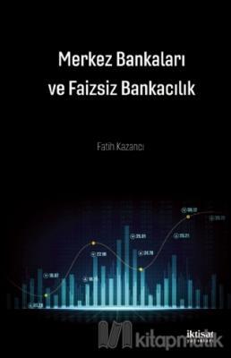 Merkez Bankaları ve Faizsiz Bankacılık