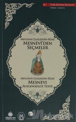 Mesnevi'den Seçmeler (Türkçe-Almanca)