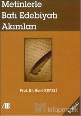 Metinlerle Batı Edebiyatı Akımları Emel Kefeli