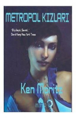 Metropol Kızları Ken Moritz