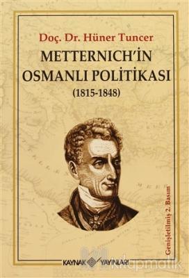 Metternich'in Osmanlı Politikası