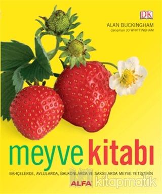 Meyve Kitabı (Ciltli) Alan Buckingham