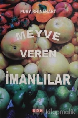 Meyve Veren İmanlılar