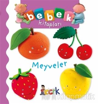Meyveler - Bebek Kitapları (Ciltli)