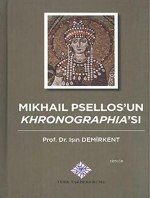 Mikhail Psellos'un Khronographia'sı