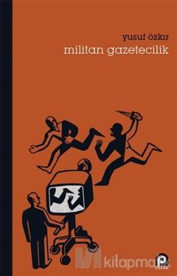 Militan Gazetecilik