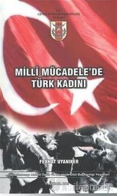 Milli Mücadele'de Türk Kadını