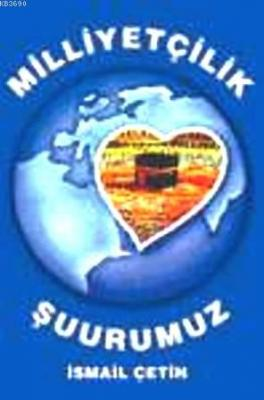 Milliyetçilik Şuurumuz (şamua)