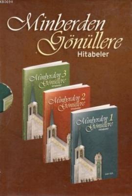 Minberden Gönüllere Hitabeler (3 Kitap)