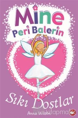 Mine Peri Balerin 3 - Sıkı Dostlar