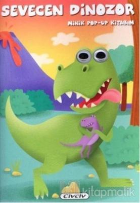 Minik Pop-up Kitabım - Sevecan Dinozor