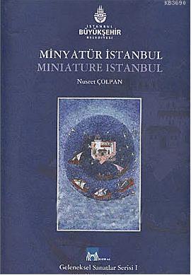 Minyatür İstanbul Nusret Çolpan