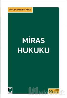 Miras Hukuku Mehmet Ayan