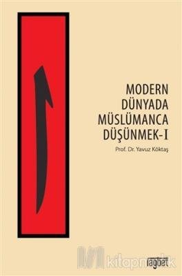 Modern Dünyada Müslümanca Düşünmek 1