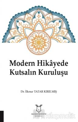 Modern Hikayede Kutsalın Kuruluşu