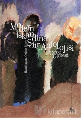 Modern İskandinav Şiir Antolojisi : Gece Güneşi