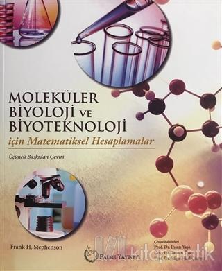 Moleküler Biyoloji ve Biyoteknoloji İçin Matematiksel Hesaplamalar