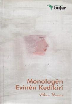 Monologen Evinen Kedikiri