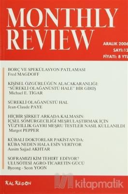 Monthly Review Bağımsız Sosyalist Dergi Sayı: 12 / Aralık 2006