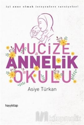 Mucize Annelik Okulu Asiye Türkan